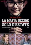 la mafia uccide solo...